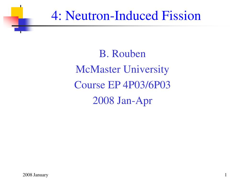 4 neutron induced fission l.