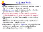 adjuster rods