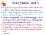 fissile nuclides odd a