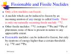 fissionable and fissile nuclides