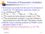 formation of transuranics actinides