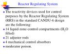 reactor regulating system