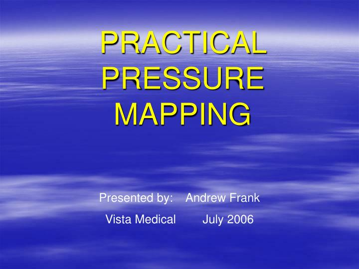 practical pressure mapping n.