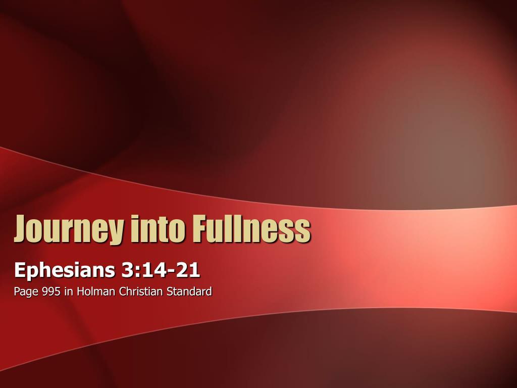 journey into fullness l.