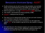 benzocaine hurricane spray alert