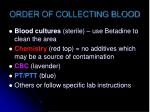 order of collecting blood