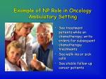 example of np role in oncology ambulatory setting