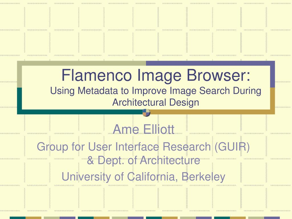 flamenco image browser using metadata to improve image search during architectural design l.