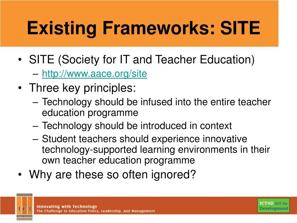 Existing Frameworks: SITE