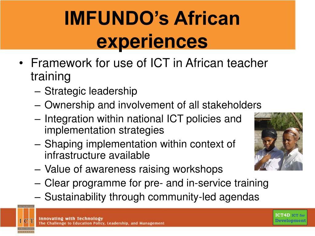 IMFUNDO's African experiences