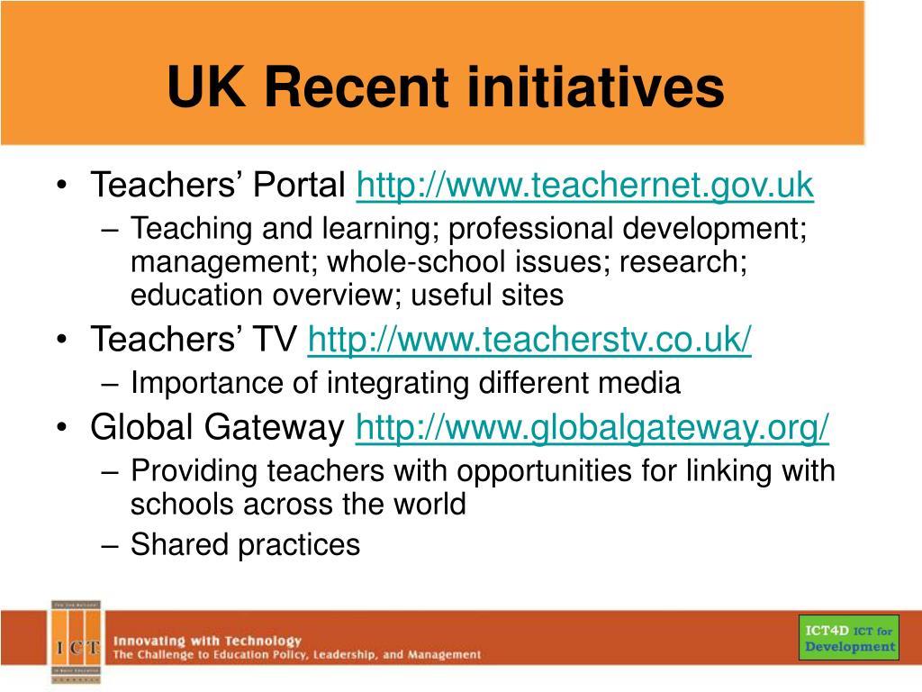 UK Recent initiatives