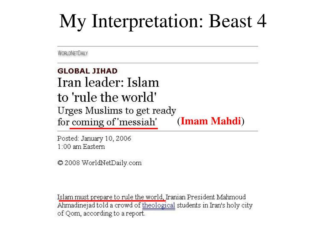 My Interpretation: Beast 4