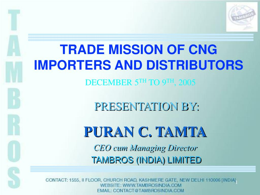 trade mission of cng importers and distributors december 5 th to 9 th 2005 l.