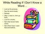 while reading if i don t know a word