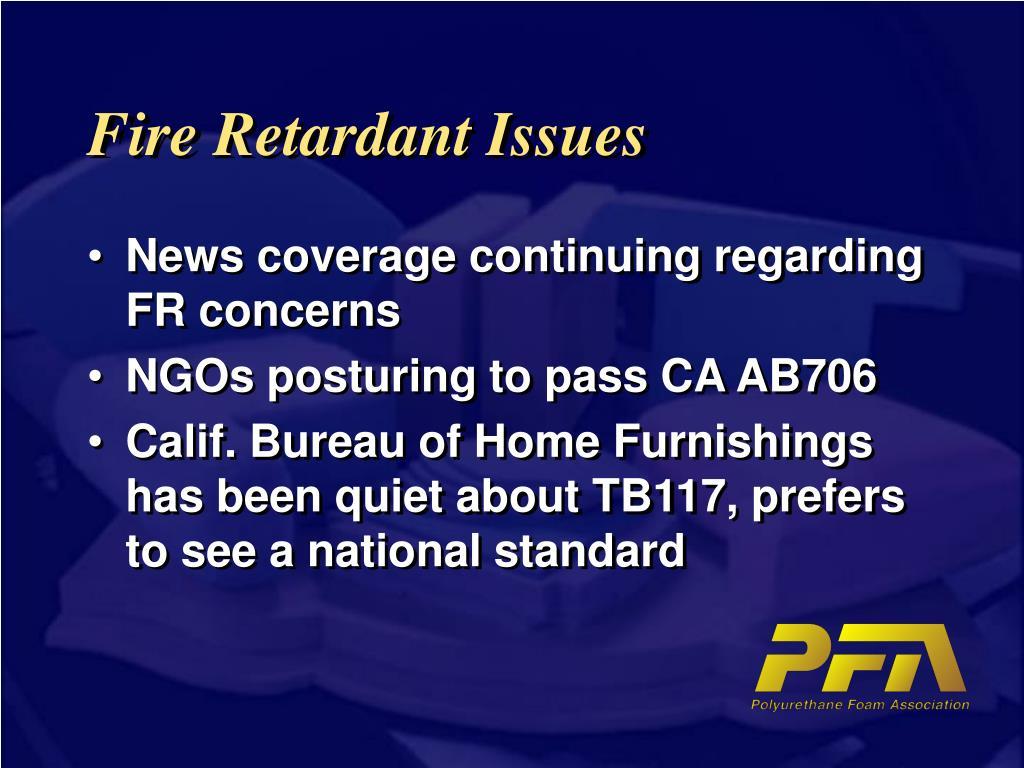 Fire Retardant Issues