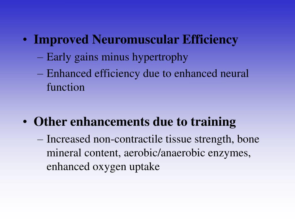 Improved Neuromuscular Efficiency
