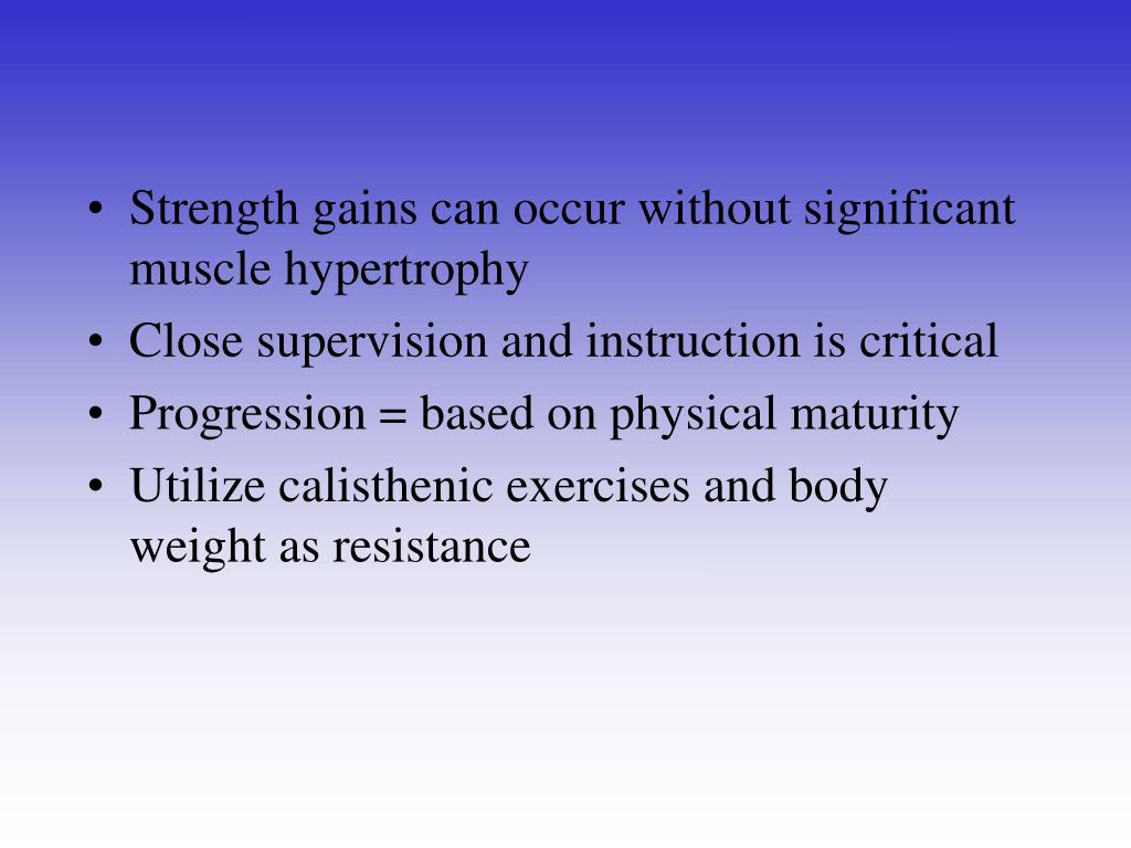 Strength gains can occur without significant muscle hypertrophy