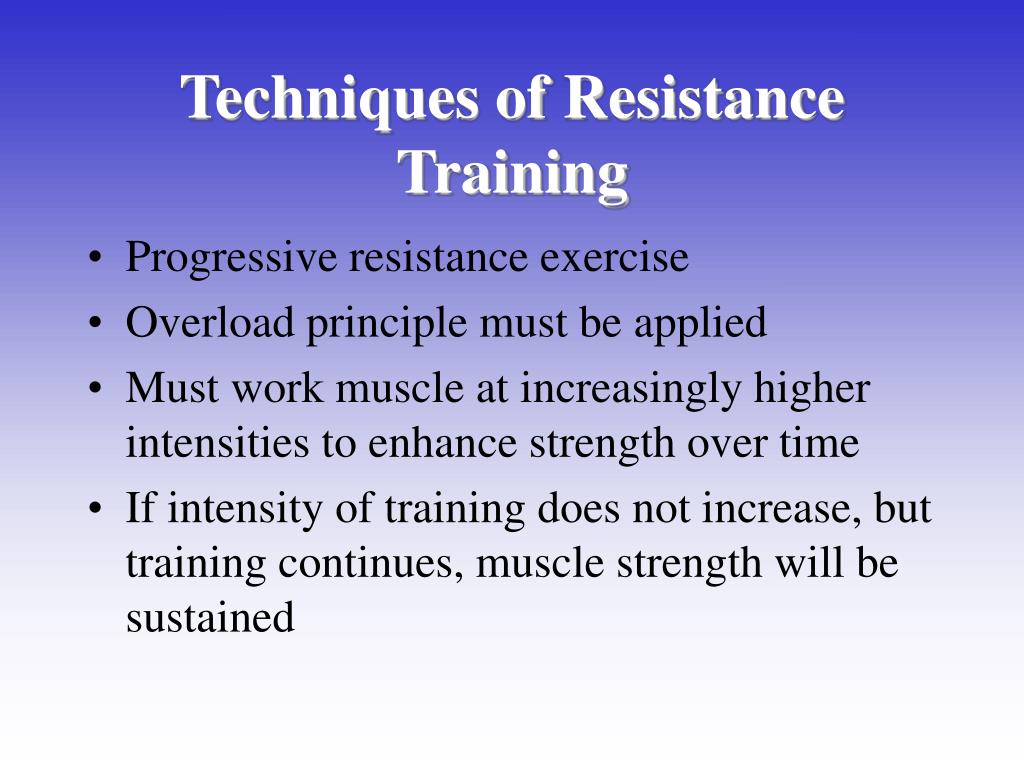 Techniques of Resistance Training