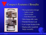 compact features benefits