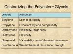 customizing the polyester glycols