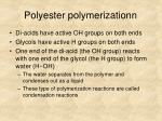 polyester polymerizationn