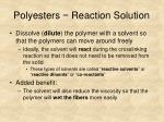 polyesters reaction solution