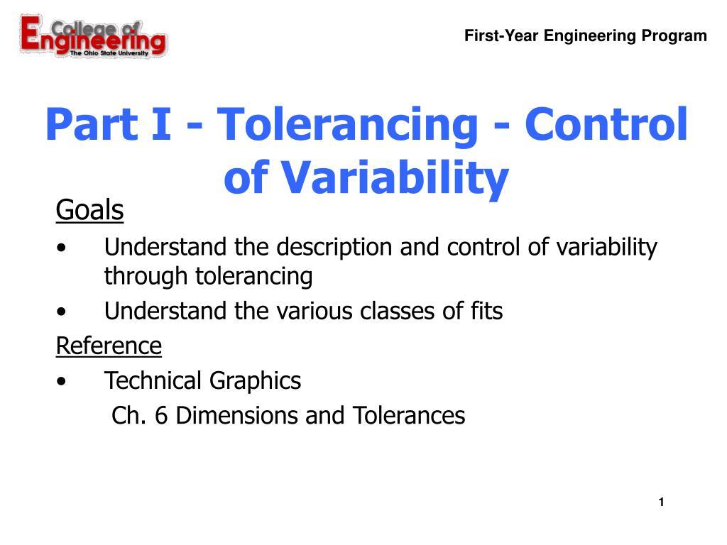 part i tolerancing control of variability l.