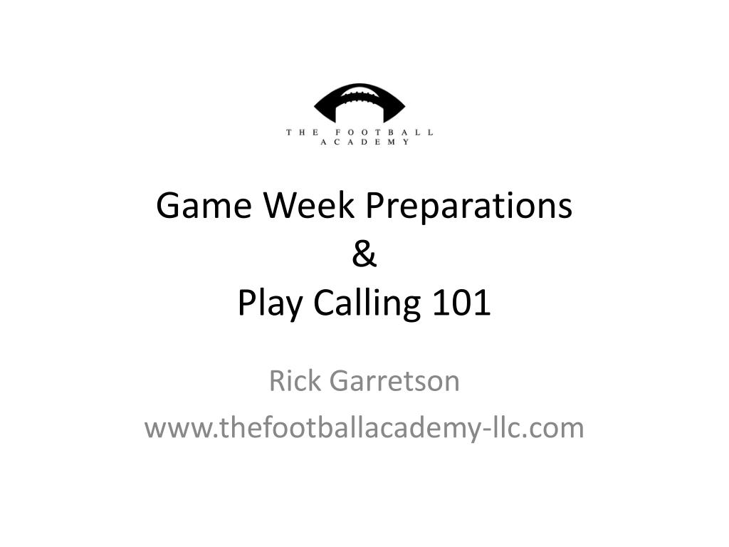 game week preparations play calling 101 l.