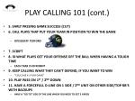 play calling 101 cont