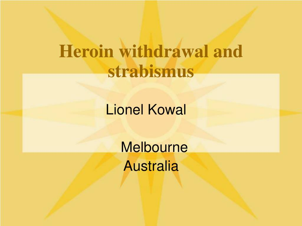 heroin withdrawal and strabismus l.
