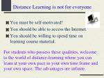 distance learning is not for everyone