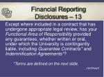 financial reporting disclosures 13