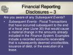 financial reporting disclosures 3