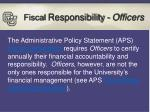 fiscal responsibility officers