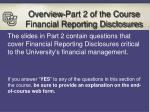overview part 2 of the course financial reporting disclosures