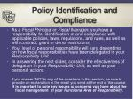 policy identification and compliance