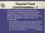 required fiscal communications 3