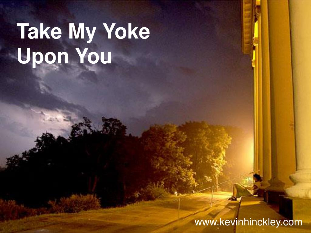 take my yoke upon you l.