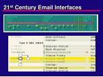 21 st century email interfaces