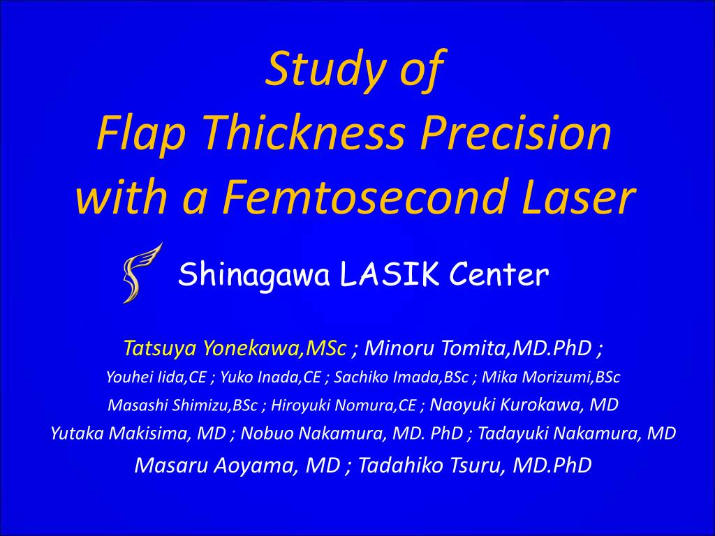 study of flap thickness precision with a femtosecond laser l.