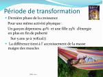 p riode de transformation