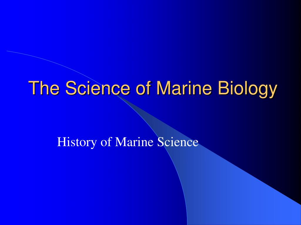 the science of marine biology l.