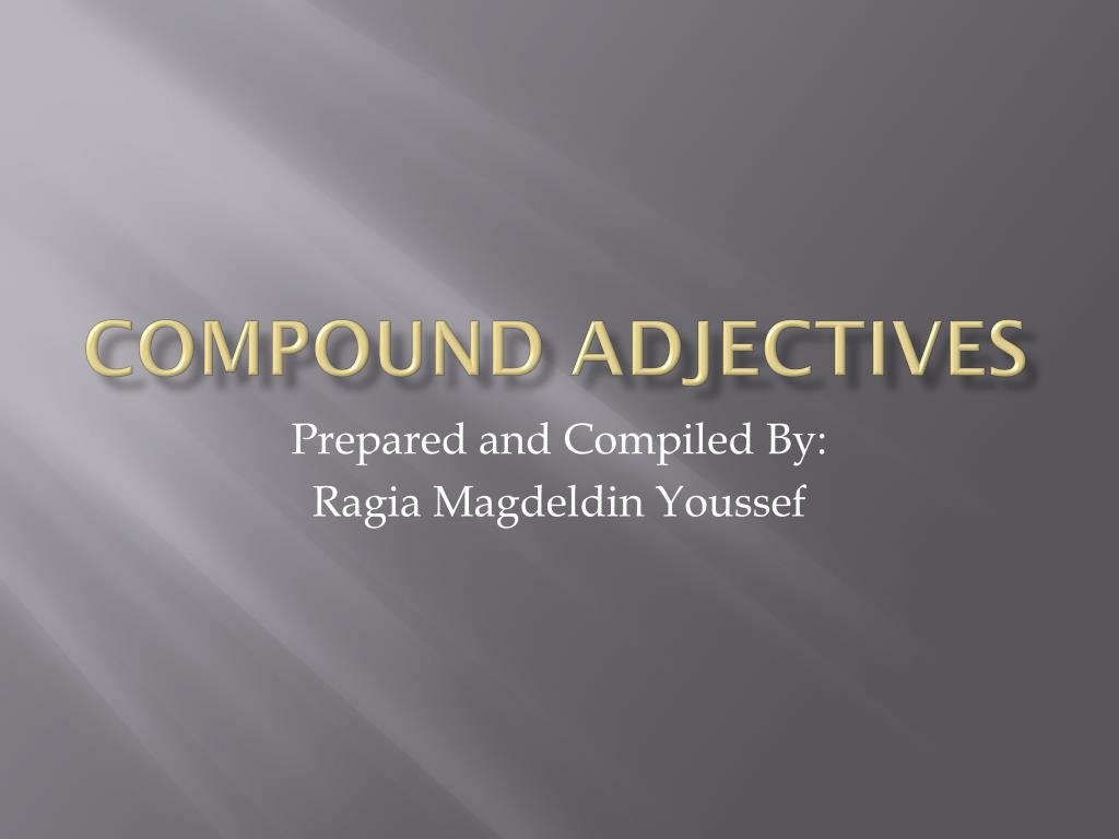 compound adjectives l.