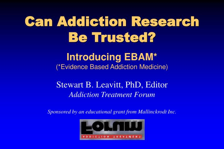 Can addiction research be trusted