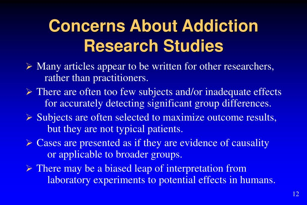 Concerns About Addiction Research Studies