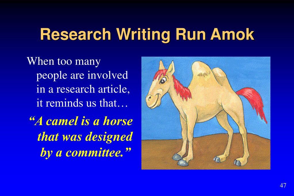 Research Writing Run Amok