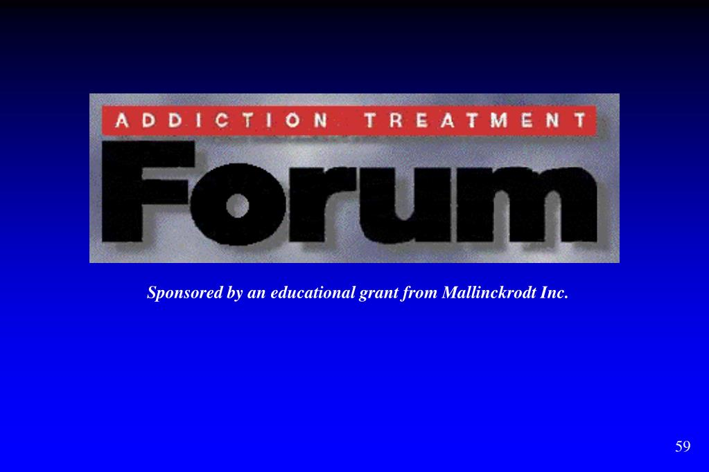 Sponsored by an educational grant from Mallinckrodt Inc.