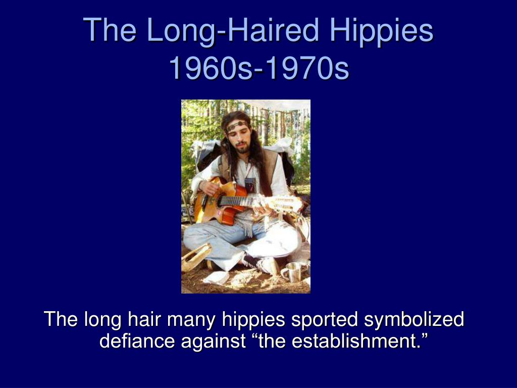 The Long-Haired Hippies