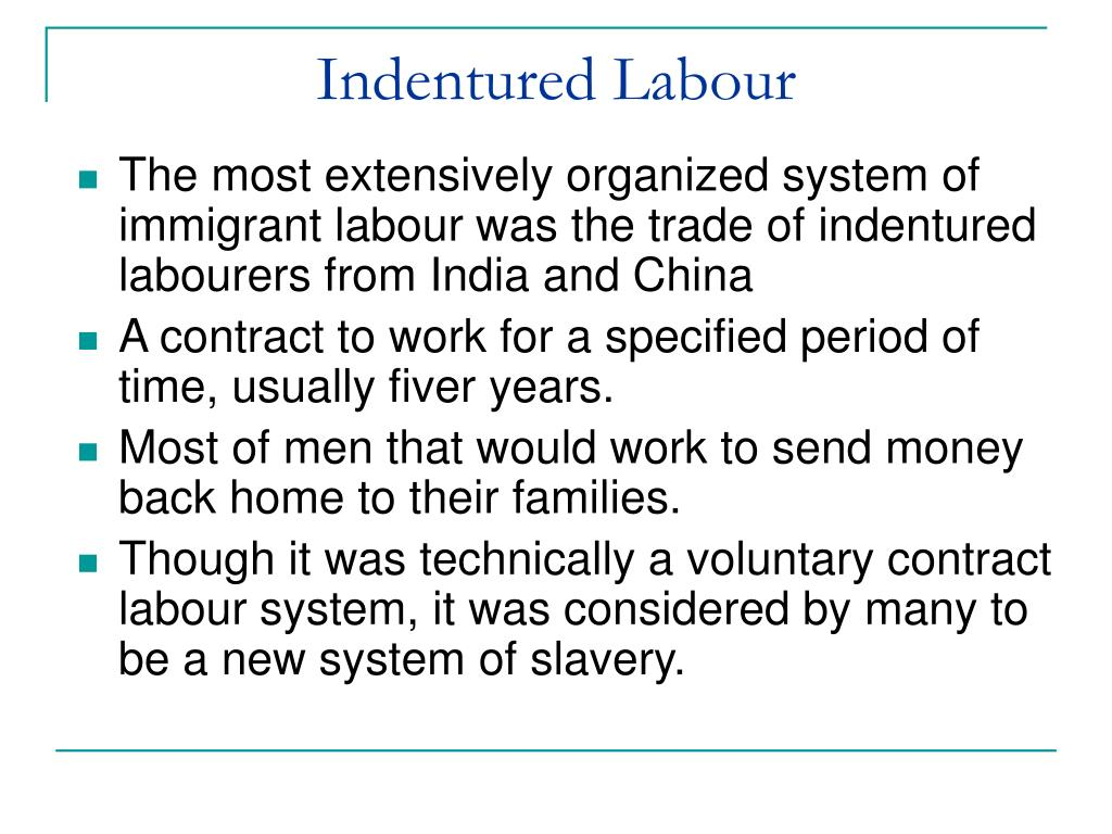 Indentured Labour