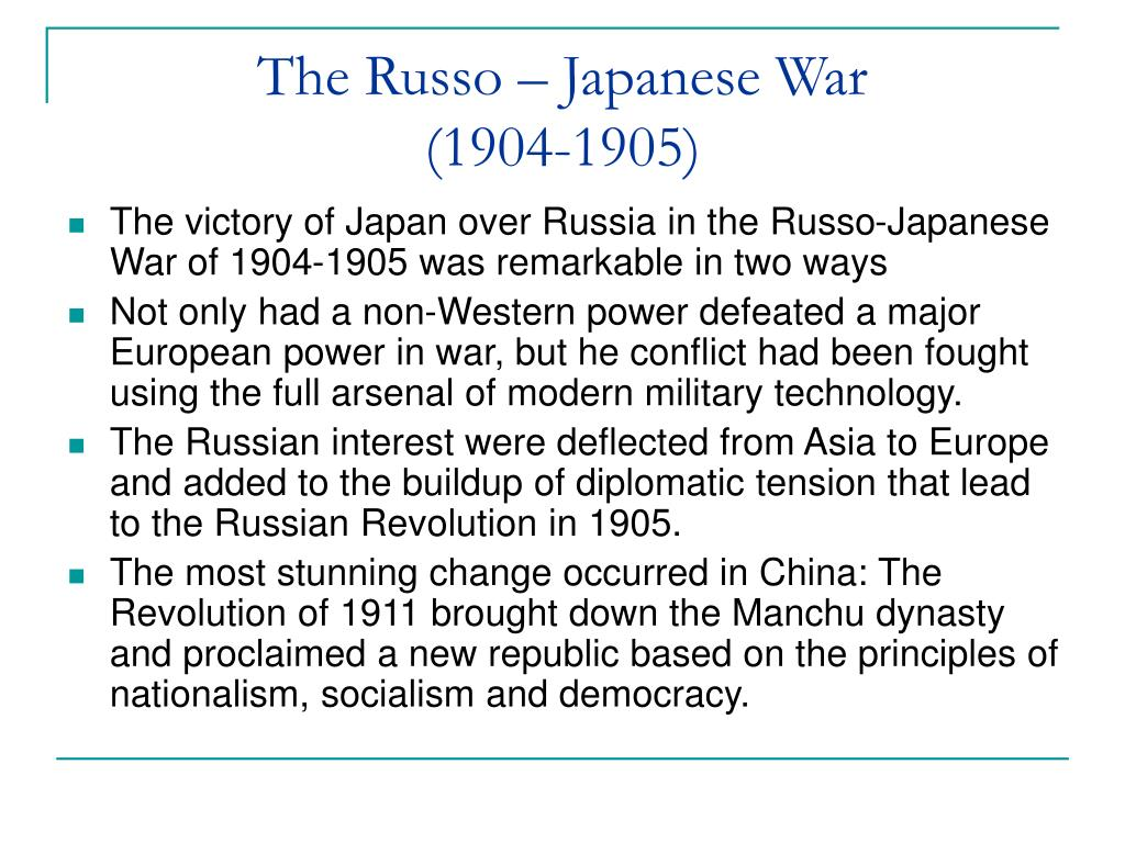 The Russo – Japanese War
